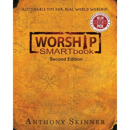 Worship Smartbook : Actionable Tips for Real World Worship Second (Ways Of The World Second Edition Study Guide)