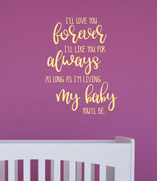 I/'LL LOVE YOU FOREVER Nursery Baby Quote Vinyl Wall Decal Decor Letters Sticker