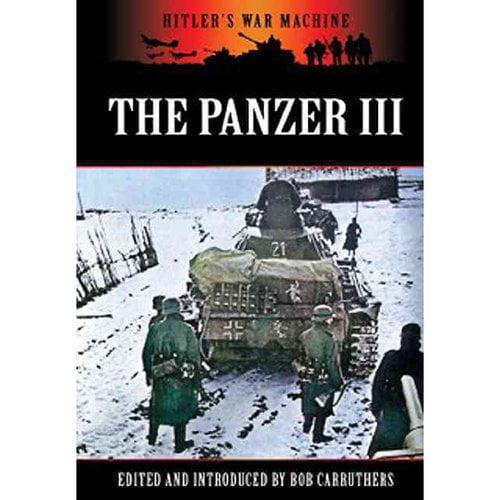 The Panzer III: Germany's Medium Tank
