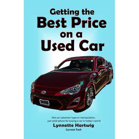 Getting the Best Price on a Used Car (Best Car Buyer Reviews)