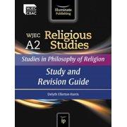 Wjec A2 Religious Studies : Studies in Philosophy of Religion