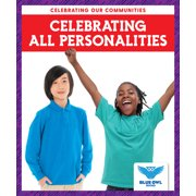Celebrating Our Communities: Celebrating All Personalities (Hardcover)