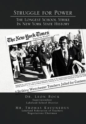 Struggle for Power The Longest School Strike : In New York State History