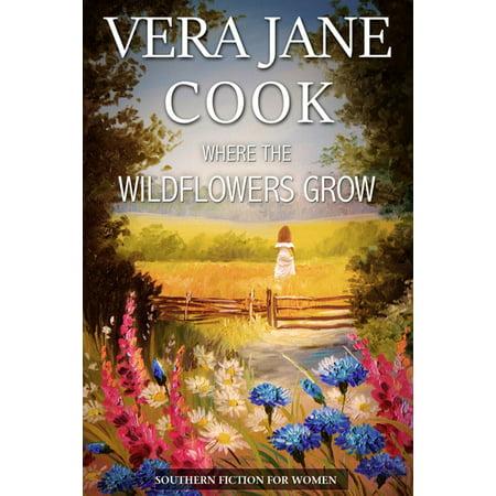 Where the Wildflowers Grow - (Grow Wildflowers)