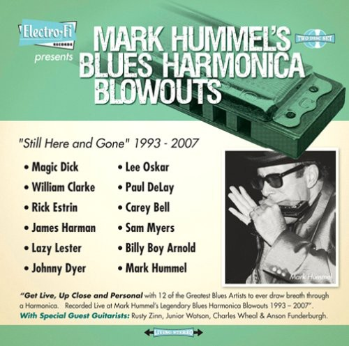 "Mark Hummel's Blues Harmonica Blowouts ""Still Here and Gone"