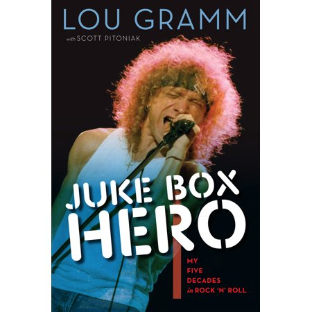 Juke Box Hero : My Five Decades in Rock 'n' (Heroes Rock)