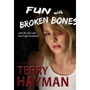 Fun with Broken Bones - eBook