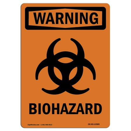 Osha Warning Sign Biohazard With Symbol Made In The Usa Walmart