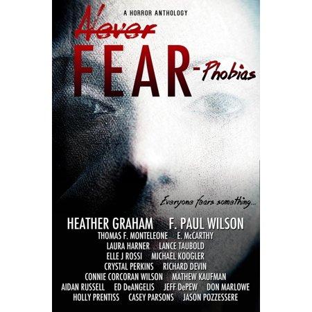 Never Fear: Phobias - eBook](Fear Of Halloween Phobia Name)