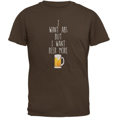 I Want Abs But I Want Beer More Brown Adult T-Shirt (Abs Skirt)