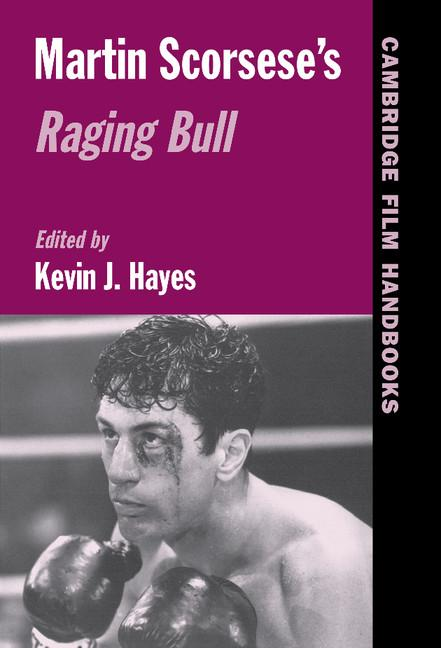 Cambridge Film Handbooks  Martin Scorsese U0026 39 S Raging Bull