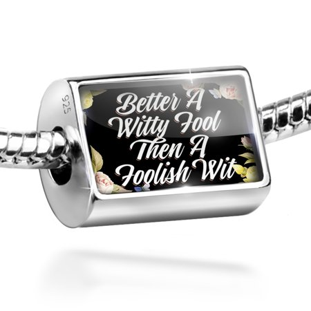 Bead Floral Border Better A Witty Fool Then A Foolish Wit Charm Fits All European Bracelets