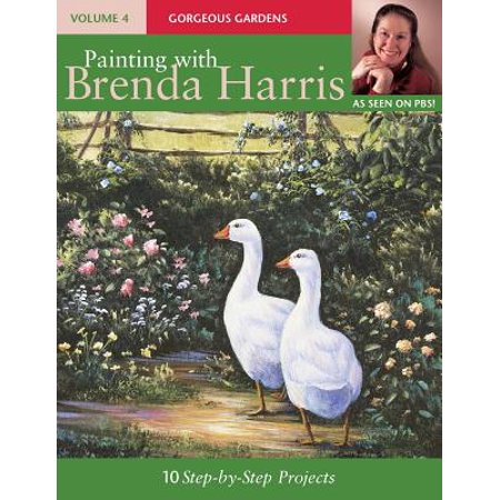 Painting with Brenda Harris, Volume 4 : Gorgeous Gardens ()