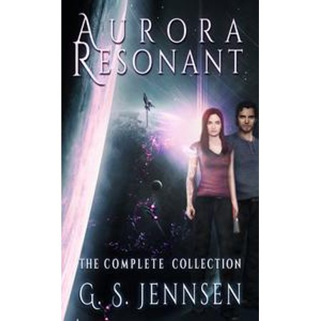 Aurora Resonant: The Complete Collection - eBook