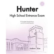 Hunter High School Entrance Exam : 1 Complete Sample Exam
