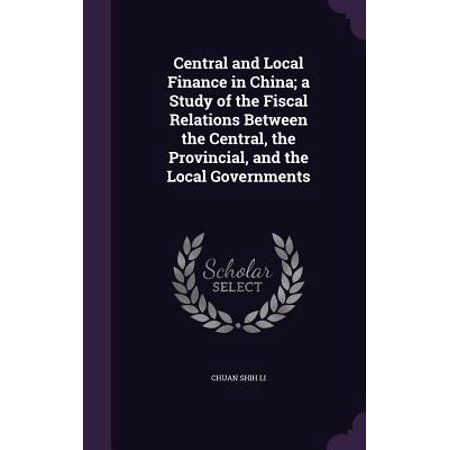 Central and Local Finance in China; A Study of the Fiscal Relations Between the Central, the Provincial, and the Local (Difference Between I3 And I5 Processor In Laptops)