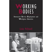 Working Bodies : Interactive Service Employment and Workplace Identities
