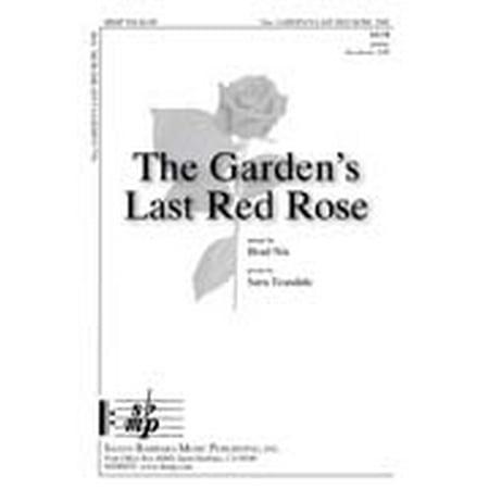 The Garden's Last Red Rose-Ed Octavo - SATB,Piano - Brad Nix - Sheet Music - SBMP930