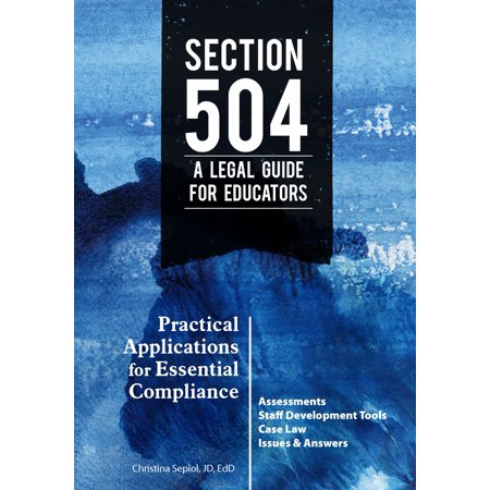 Section 504 A Legal Guide for Educators - eBook (Special Education Law)