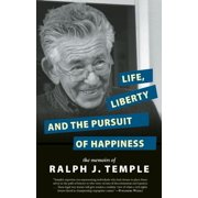 Life, Liberty and the Pursuit of Happiness (Paperback)