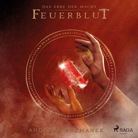 Feuerblut (Urban Fantasy) - Das Erbe der Macht, Band 4 (Ungekürzt) - (Best Urban Fantasy Audiobooks)