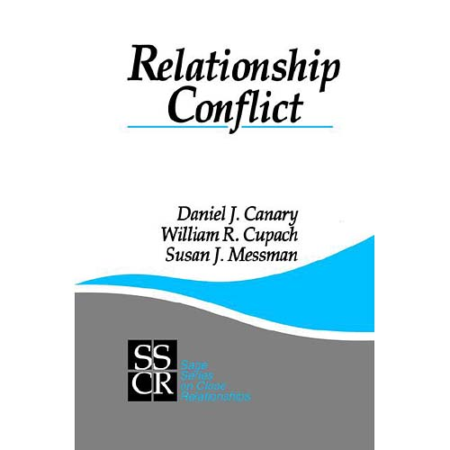 Relationship Conflict : Conflict in Parent-Child, Friendship, and Romantic Relationships