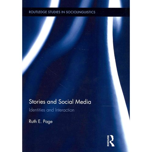 Stories and Social Media: Identities and Interaction