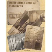 Quell'ultimo anno al Mahogawa - eBook