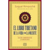El libro tibetano de la vida y de la muerte / Tibetan Book Of Living And Dying