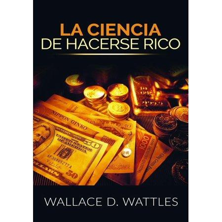 La Ciencia de Hacerse Rico (Traducción: David De Angelis) - eBook ()