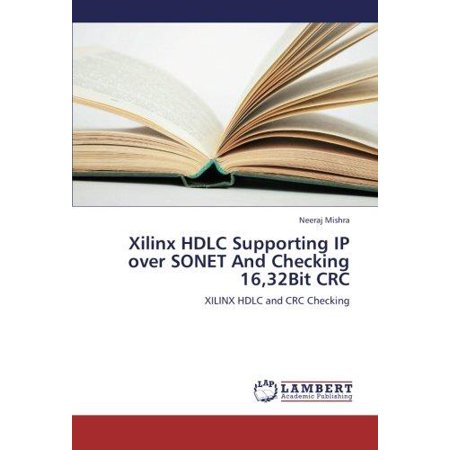 Xilinx Hdlc Supporting Ip Over Sonet And Checking 16 32Bit Crc