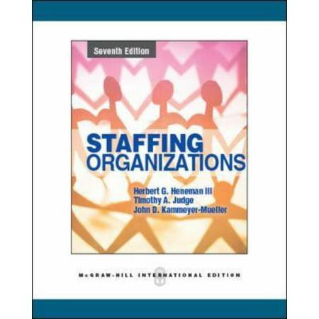 Staffing Organizations By Herbert G Heneman