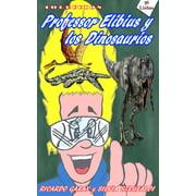Coleccin Profesor Elibius y los Dinossaurios - eBook