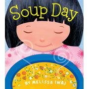 Soup Day: A Board Book (Board Book)