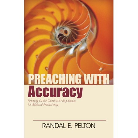 Preaching with Accuracy : Finding Christ-Centered Big Ideas for Biblical Preaching - Biblical Dress Up Ideas