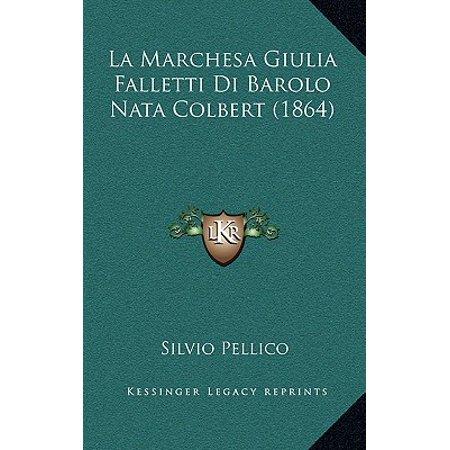 La Marchesa Giulia Falletti Di Barolo Nata Colbert (1864)