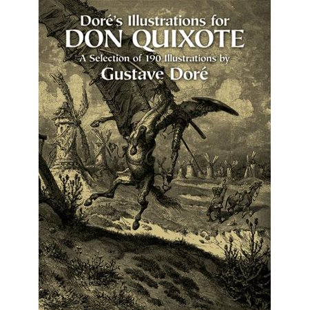 Dover Fine Art, History of Art: Doré's Illustrations for Don Quixote (Paperback)