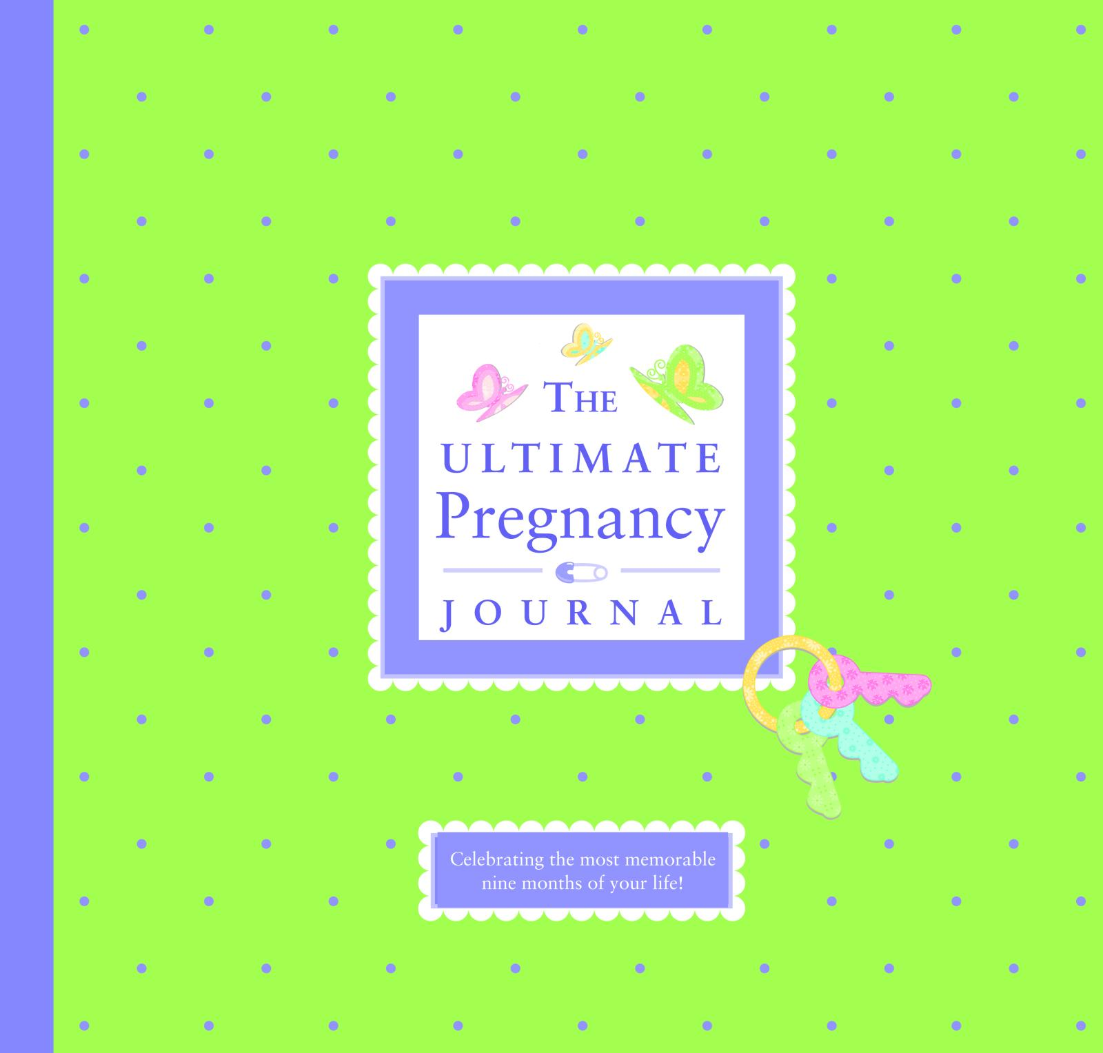 The Ultimate Pregnancy Journal (Other)