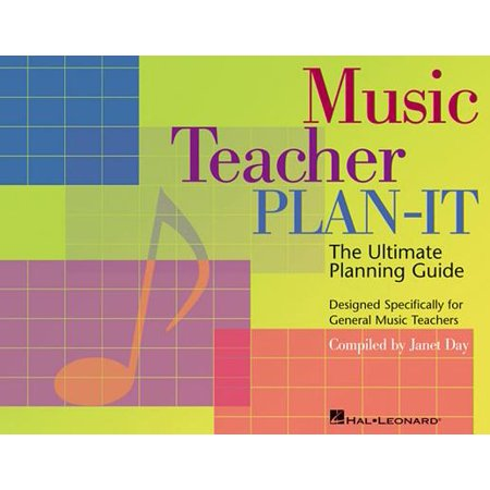Music Teacher Plan-It : Ultimate Planning Guide for General Music Teachers (Generic Music)