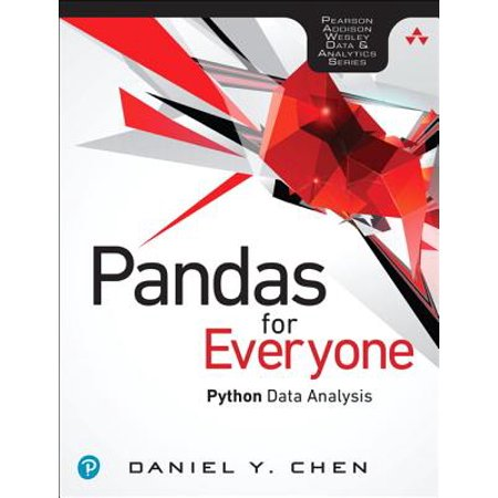 Pandas for Everyone : Python Data Analysis