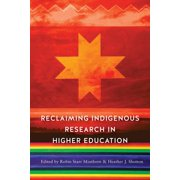 Reclaiming Indigenous Research in Higher Education - eBook