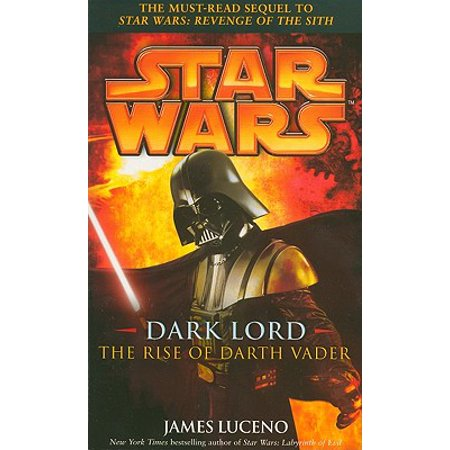 - Dark Lord : The Rise of Darth Vader
