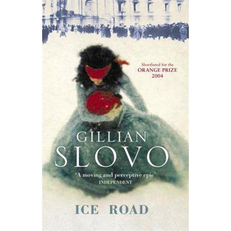 Ice Road. Gillian Slovo