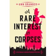 A Rare Interest In Corpses - eBook