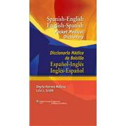 Spanish-English English-Spanish Pocket Medical Dictionary : Diccionario M�dico de Bolsillo Espa�ol-Ingl�s Ingl�s-Espa�ol