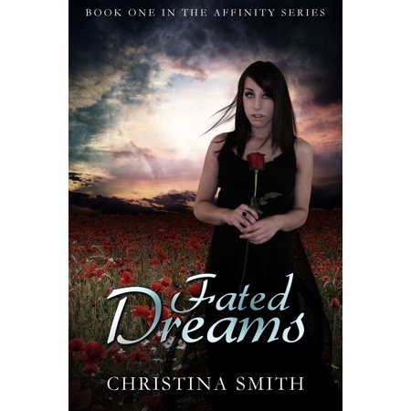 Fated Dreams (Book One In The Affinity Series) - -