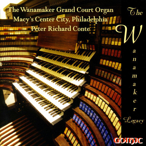 Peter Richard Conte - The Wanamaker Legacy [CD]