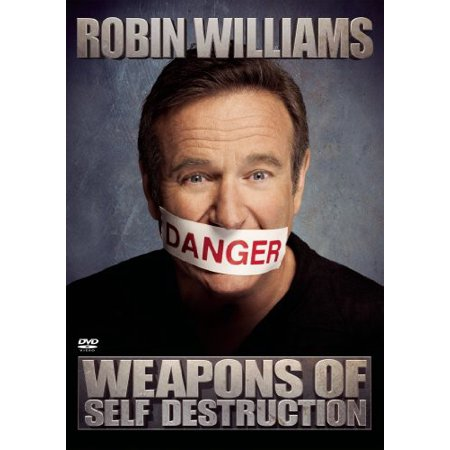 Weapons of Self Destruction (Robin Williams Weapons Of Self Destruction 2009)