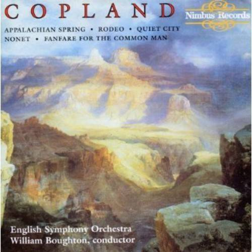 Copland: Rodeo/Quiet City/Appalachian Spring/Fanfare For The Common Man