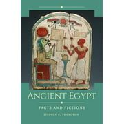 Historical Facts and Fictions: Ancient Egypt: Facts and Fictions (Hardcover)